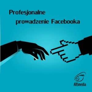 profesjonalne prowadzenie facebook